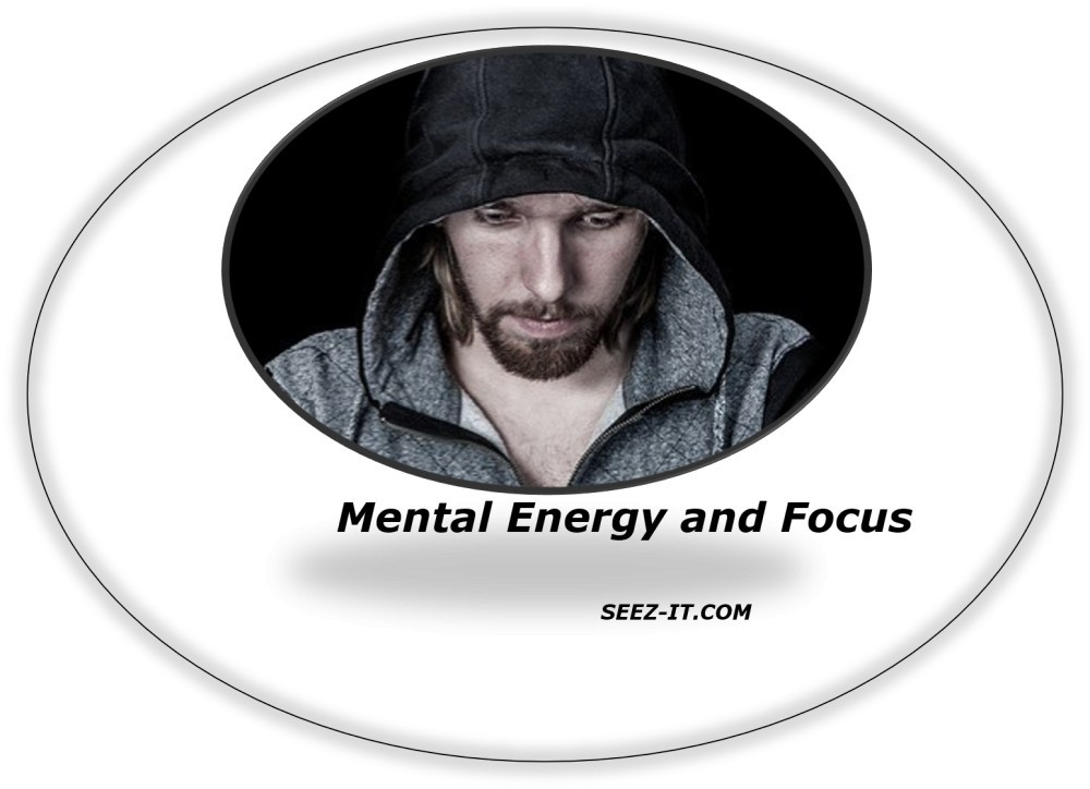 Mental Energy and Focus