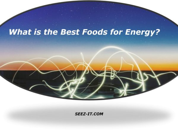 What is the Best Food for Energy?